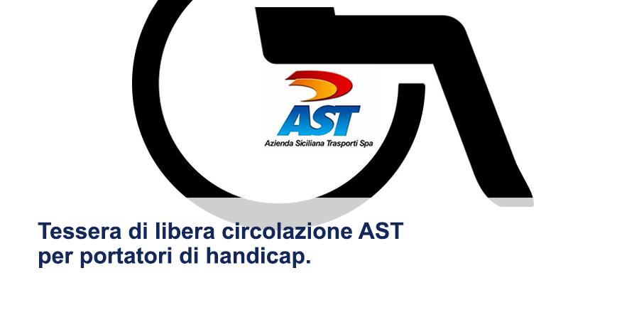 Tessera di libera circolazione A.S.T. per portatori di handicap – Anno 2020