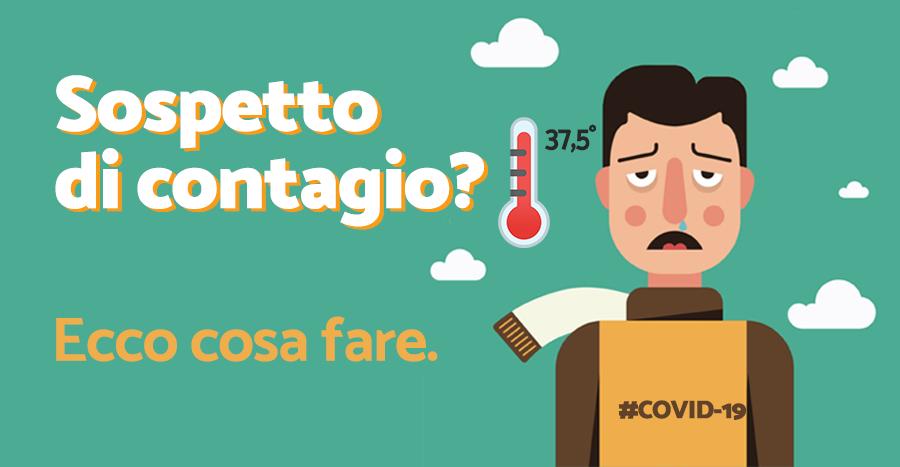 Sospetto contagio da COVID-19: ecco cosa fare