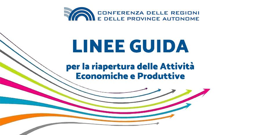 Linee guida per la riapertura delle Attività Economiche e Produttive