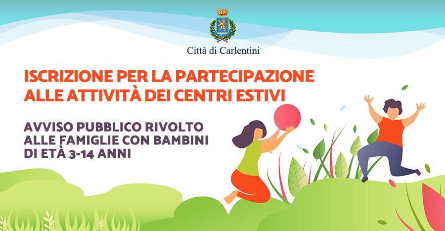 Iscrizione e partecipazione ai Centri Estivi: Avviso pubblico rivolto alle famiglie con bambini di età tra i 3 e i 14 anni