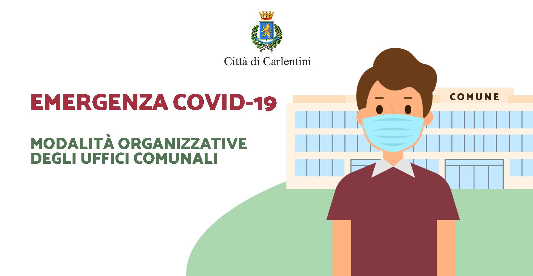 Emergenza COVID19: Modalità organizzative degli uffici comunali