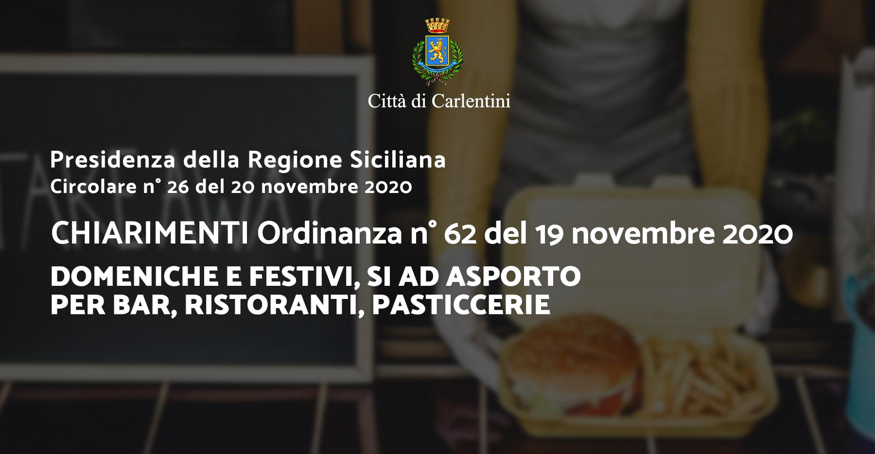 Circolare n° 26 del 20 novembre 2020 della Presidenza della Regione: Chiarimenti Ordinanza n° 62 del 19 novembre 2020