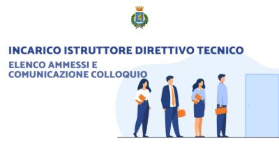 Bando di selezione Istruttore Direttivo Tecnico: elenco ammessi e sede e diario del colloquio