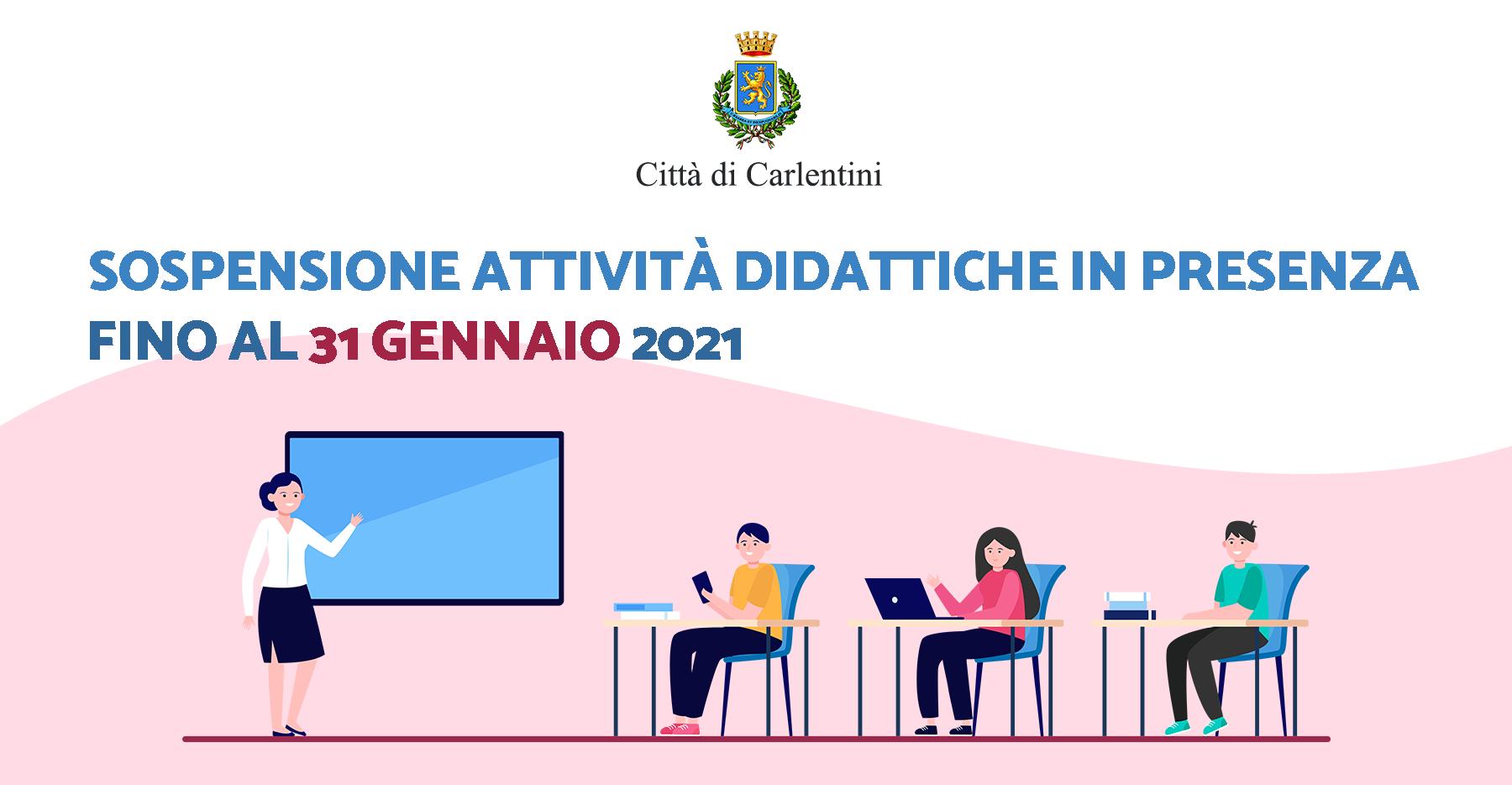 Sospensione attività didattiche: proroga fino al 31 gennaio 2021