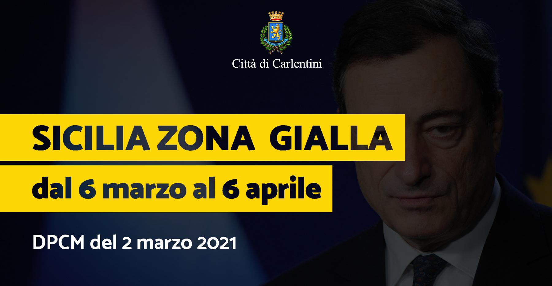 """Sicilia """"Zona Gialla"""": il nuovo DPCM del 2 marzo 2021"""