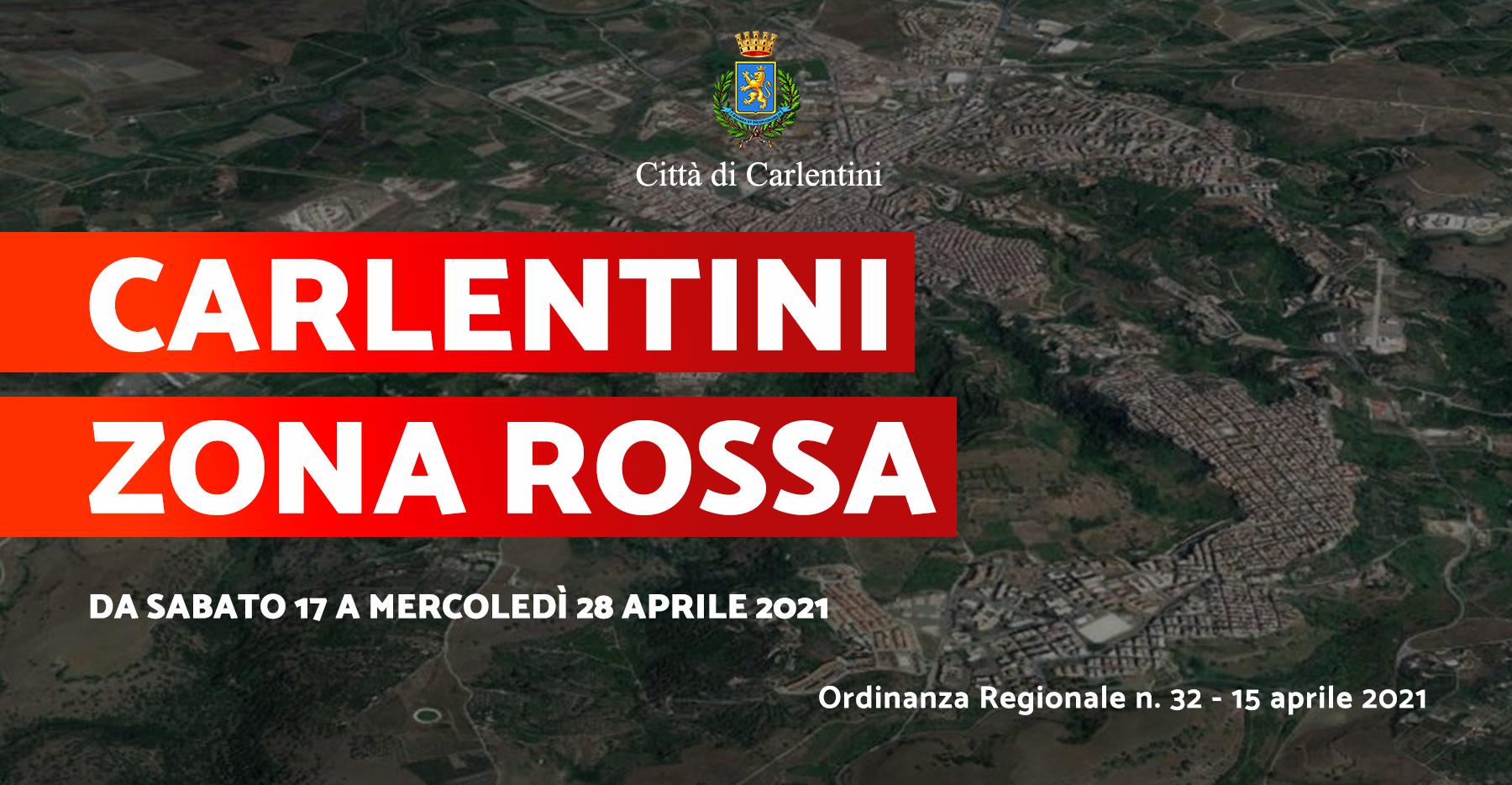 """Carlentini """"Zona Rossa"""": Ordinanza contingibile e urgente n. 32 del 15 aprile 2021."""