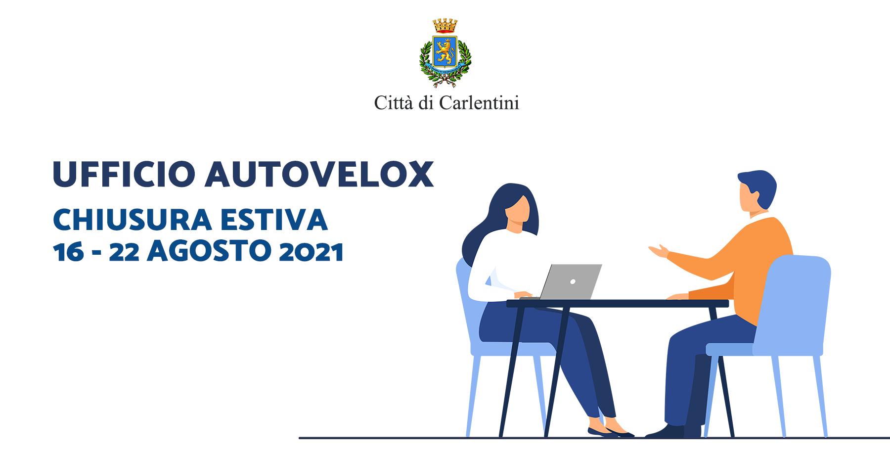 Ufficio Autovelox: chiusura dal 16 al 22 agosto 2021